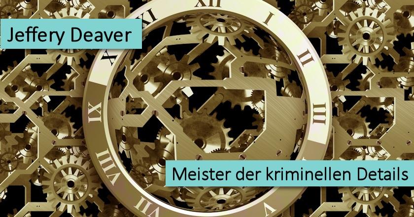 Jeffery Deaver Meister Kriminelle Details