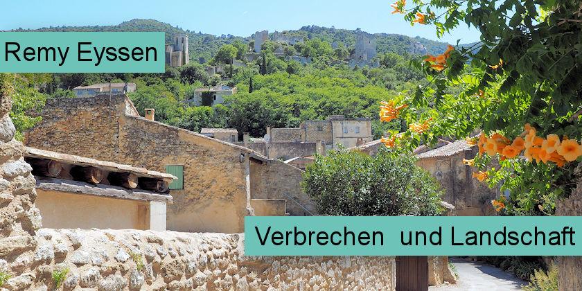 Remy Eyssen Verbrechen und Landschaft
