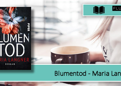 [Rezension] Blumentod