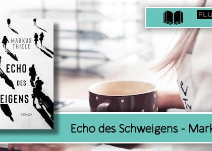 [Rezension] Echo des Schweigens