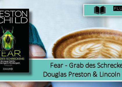 [Rezension] Fear - Grab des Schreckens