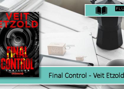 [Rezension] Final Control
