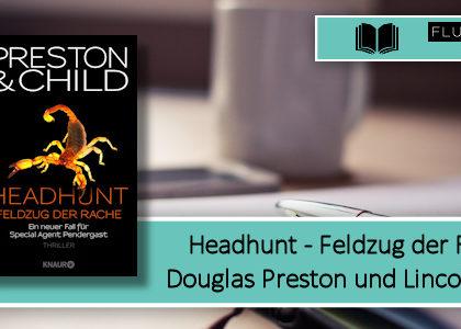 [Rezension] Headhunt - Feldzug der Rache