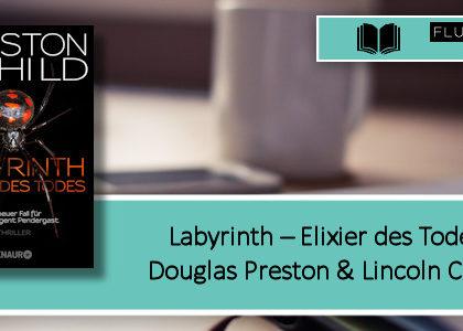 [Rezension] Labyrinth - Elixier des Todes