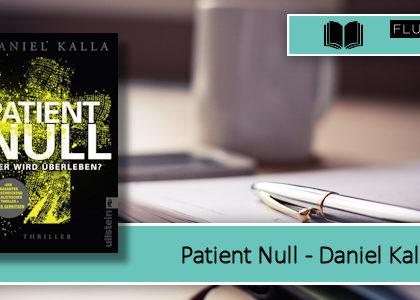 [Rezension] Patient Null - Wer wird überleben?