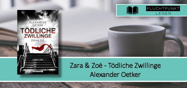Zara und Zoe - Tödliche Zwillinge