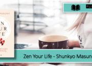 [Rezension] Zen your life