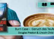 [Rezension] Burn Case - Geruch des Teufels