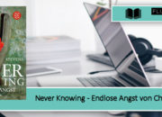 [Rezension] Never Knowing – Endlose Angst