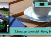 [Rezension] Schwarzer Lavendel