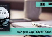 [Rezension] Der gute Cop