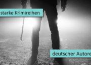 5 starke deutsche Krimiautoren