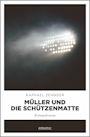 Müller und die Schützenmatte