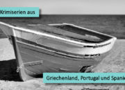 5 Krimiserien aus Griechenland, Portugal und Spanien