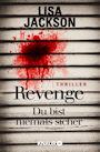 Revenge Du bist niemals sicher