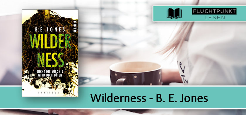 Wilderness - Nicht die Wildnis wird dich töten